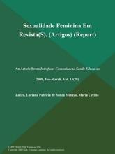 Sexualidade Feminina Em Revista(S) (Artigos) (Report)