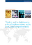 Trading Myths: Addressing Misconceptions About Trade, Jobs, and Competitiveness