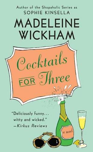 Madeleine Wickham - Cocktails for Three