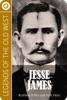 Legends Of The Old West: Jesse James