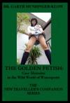 The Golden Fetish