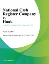 National Cash Register Company V Haak
