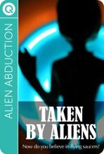 Alien Abduction: Taken B Aliens