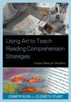Using Art To Teach Reading Comprehension Strategies