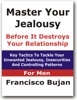 Master Your Jealousy Before It Destroys Your Relationship