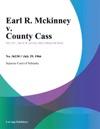 Earl R Mckinney V County Cass