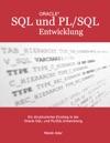 Ein Strukturierter Einstieg In Die Oracle SQL Und PLSQL-Entwicklung