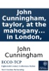 John Cunningham, Taylor, At The Mahogany Door, Near The Chapel, King's Street Golden Square. Name On The Door. The Variety Of Advertisements By Several Master Taylors In London,