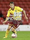 The Big Picture Burnley FC 2011-12