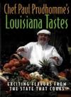 Chef Paul Prudhommes Louisiana Tastes