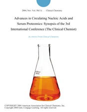 Download Advances in Circulating Nucleic Acids and Serum Proteomics: Synopsis of the 3rd International Conference (The Clinical Chemist)