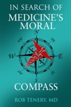 In Search Of Medicines Moral Compass