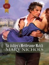 Sir Ashleys Mettlesome Match