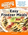The Complete Idiots Guide To Easy Freezer Meals