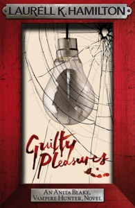 Guilty Pleasures Door Laurell K. Hamilton Boekomslag
