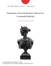 Introduction: Kore-Eda Hirokazu, Director At A Crossroads (Editorial)