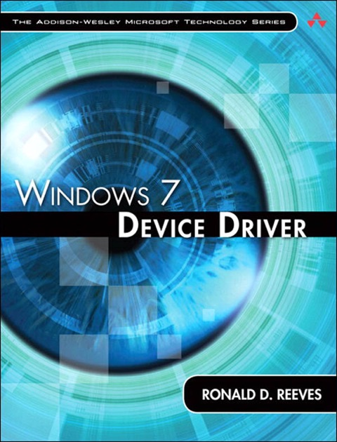 Windows 7 Device Driver by Ronald D  Reeves Ph D  on Apple Books