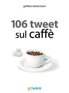 106 tweet sul caffè dalle celebrità da goWare e-book team