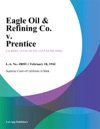 Eagle Oil  Refining Co V Prentice