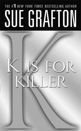 Sue Grafton - K Is for Killer
