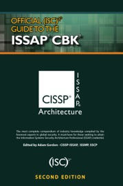 OFFICIAL (ISC)2 GUIDE TO THE ISSAP CBK, SECOND EDITION