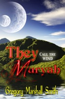 They Call the Wind Muryah