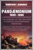 Pandaemonium 1660–1886