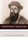 The Life And Legacy Of Ferdinand Magellan