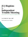 Hopkins V Independent Trouble Shooting