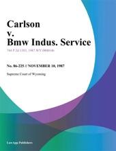 Carlson v. Bmw Indus. Service