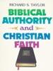 Biblical Authority And Christian Faith