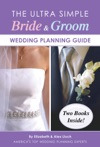 The Ultra Simple Bride  Groom Wedding Planning Guide