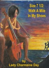 Size 7 1/2: Walk A Mile In My Shoes