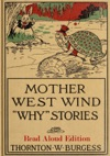Mother West Wind Why Stories - Read Aloud Edition