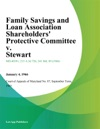 Family Savings And Loan Association Shareholders Protective Committee V Stewart