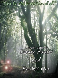 DEMON HUNTER AND ENDLESS ONE (THE LANDS SERIES 1 + 2)