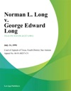 Norman L Long V George Edward Long
