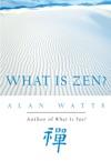 What Is Zen