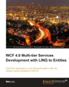 WCF 40 Multi-tier Services Development With LINQ To Entities