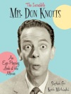 The Incredible Mr Don Knotts