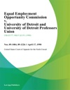 Equal Employment Opportunity Commission V University Of Detroit And University Of Detroit Professors Union