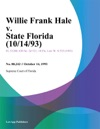 Willie Frank Hale V State Florida 101493