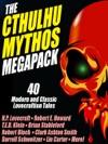 The Cthulhu Mythos Megapack