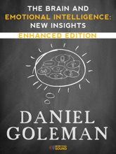 The Brain And Emotional Intelligence: New Insights (Enhanced Edition)