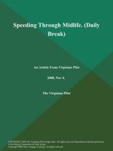 Speeding Through Midlife (Daily Break)