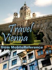 VIENNA, AUSTRIA ILLUSTRATED TRAVEL GUIDE, PHRASEBOOK & MAPS (MOBI TRAVEL)
