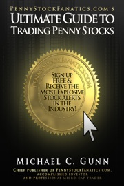 Pennystockfanatics Coms Ultimate Guide To Trading Penny Stocks Tm
