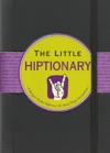 The Little Hiptionary