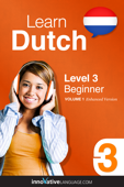 Learn Dutch - Level 3: Beginner  (Enhanced Version)