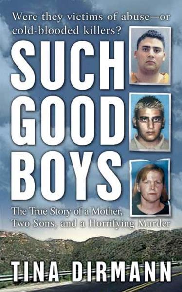 Such Good Boys - Tina Dirmann book cover